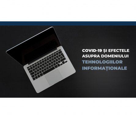 Covid-19 și efectele asupra domeniului tehnologiilor informaționale