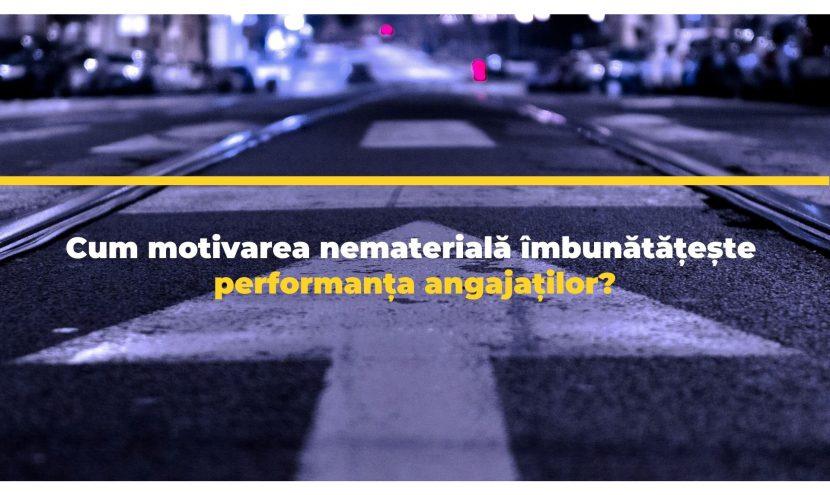 Cum motivarea nematerială îmbunătățește performanța angajaților?